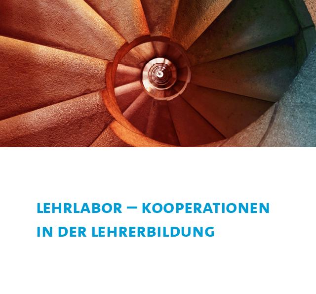 Ein Treppenhaus und der Schriftzug Lehrlabor Kooperationen in der Lehrerbildung