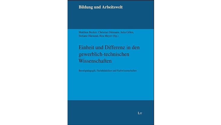 Cover Einheit und Differenz in den gewerblich-technischen Wissenschaften