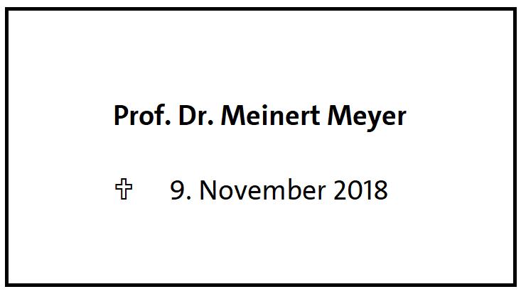Prof. Dr. Meinert Meyer verstorben