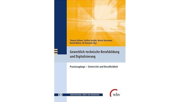 """Cover """"Gewerblich-technische Berufsbildung und Digitalisierung"""""""