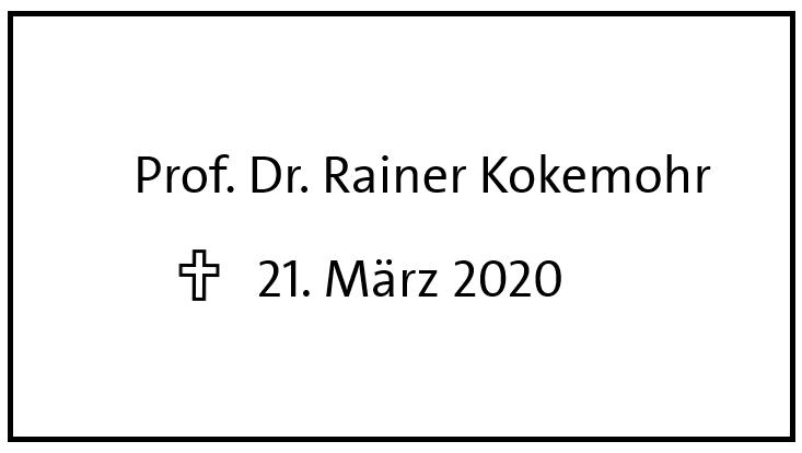 Nachruf auf Prof. Dr. Rainer Kokemohr