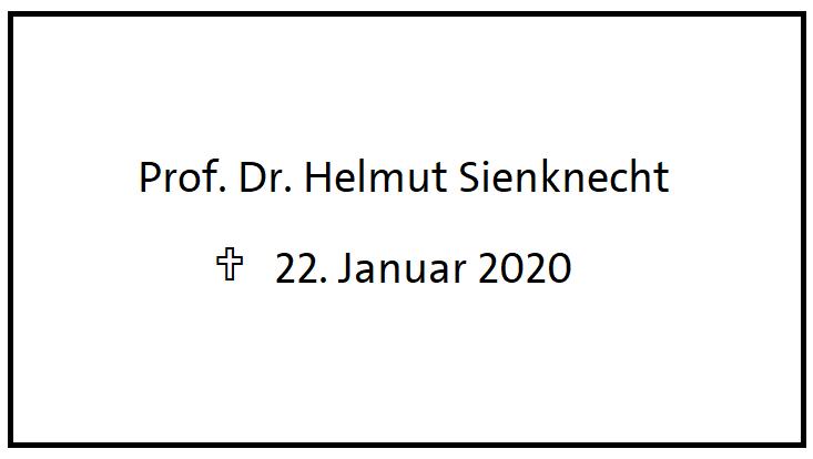 Nachruf auf Prof. Dr. Helmut Sienknecht
