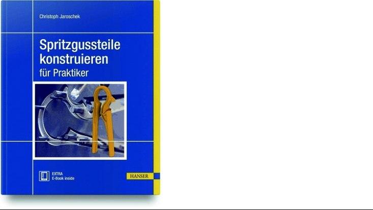 """Cover """"Spritzgussteile konstruieren für Praktiker"""""""