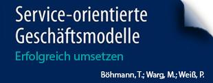 Service-orientierte Geschäftsmodelle - Erfolgreich umsetzen