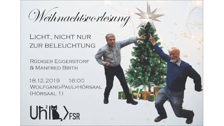 Manfred Birth und Rüdiger Eggerstorf kündigen Ihre Weihnachtsvorlesung an.