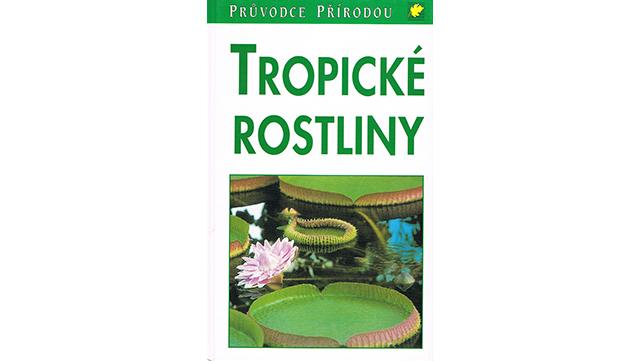 "Abbildung des Buchs ""Tropické Rostliny"""