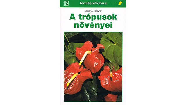 "Abbildung des Buchs ""A Trópusok Növényei"""