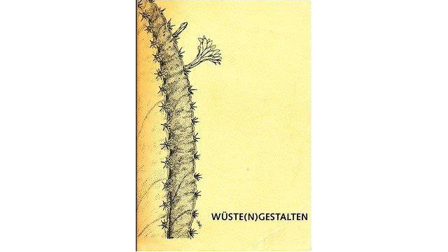"""Abbildung des Buchs """"WÜSTE(N)GESTALTEN"""""""