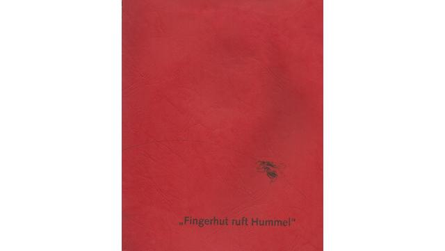 """Abbildung des Buchs """"Fingerhut ruft Hummel"""""""