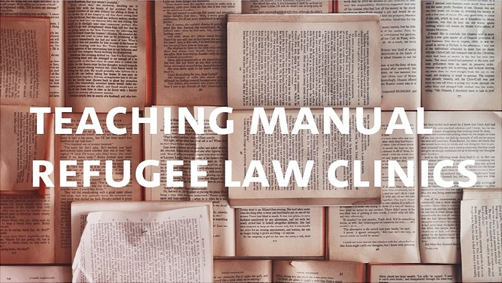 Teaching Manual Refugee Law Clinics