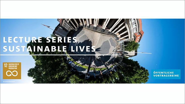 """Abstraktes Bild mit dem Hauptgebäude der Uni und Aufschrift """"Lecture Series Sustainable Lives"""""""