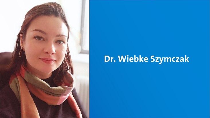 Dr. Wiebke Szymczak