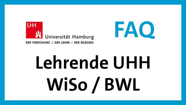 Link zu FAQ für Lehrende Fakultät WiSo und BWL / link to FAQ for staff of faculty WiSo and BWL