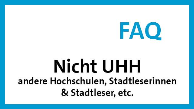 Link zu FAQ für nicht UHH-Angehörige / link to FAQ for non-members of UHH