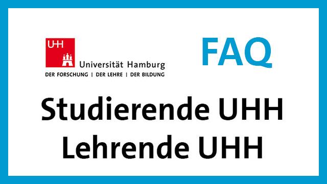 Link zu FAQ für Studierende und Lehrende UHH / link to FAQ for students and staff of UHH