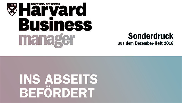 """Ins Abseits befördert"", in: Harvard Business Manager"