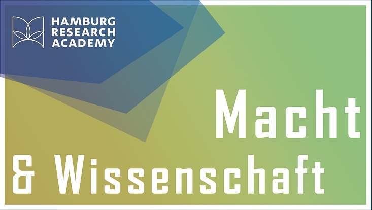 Logo der Veranstaltung Macht & Wissenschaft der Hamburg Research Academy