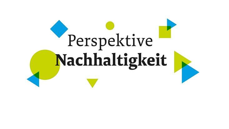 """Das Motto der Online-Konferenz """"Perspektive Nachhaltigkeit"""" vor weißem Hintegrund mit blauen und grünen Elementen."""