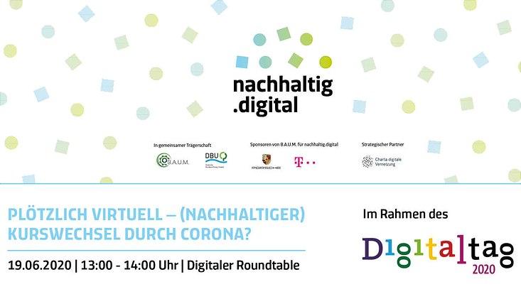 Der Schriftzug von nachhaltig.digital steht im Mittelpunkt während darunter Zeit und Datum der Veranstaltung zu sehen sind, die im Rahmen des Digitaltags 2020 stattfindet.