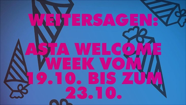 Die Welcome Week vom AStA UHH