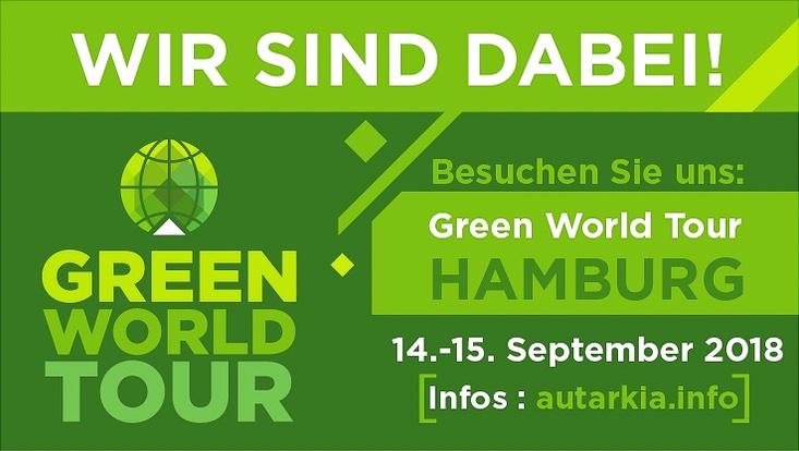 """Logo Green World Tour mit stilisierter grüner Weltkugel, darüber die Überschrift """"Wir sind dabei!"""" in weiß, rechts Text: """"Besuchen Sie uns: Green World Tour Hamburg 14.-15. September 2018 Infos: autarkia.info"""" in grüner und weißer Schrift"""