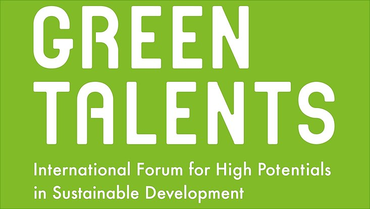 "Green Talents Logo: White big letters on green background, saying ""Green Talents INternationa Forum for High Potentials in Sustainable Development"""