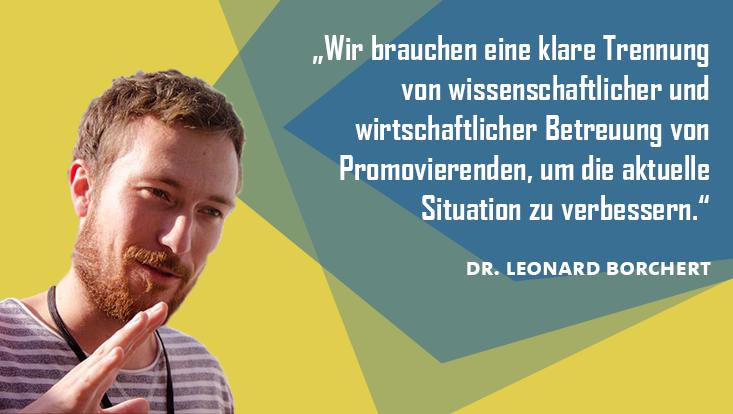"""Leonoard Borchert sagt: """"Wir brauchen eine klare Trennung von wissenschaftlicher und wirtschaftlicher Betreuung von Promovierenden."""""""